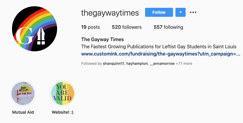 The Instagram account of @thegaywaytimes, a parody account of Gateway that amassed over 400 followers in the four days the Gateway account was active.